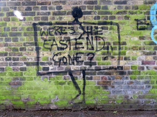 Where's the East End Gone? (graffiti in a Shadwell alleyway)